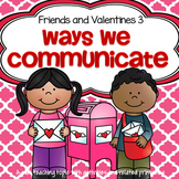 Valentine's Day Ways We Communicate Centers & Activities