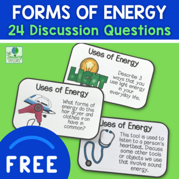 Forms of Energy Activity: Discussion Cards FREEBIE