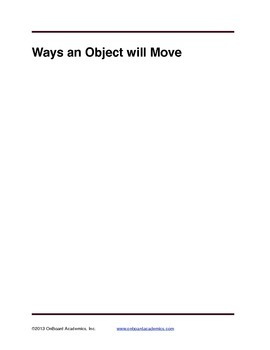 Ways an Object will Move