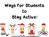 Ways for Students to Stay Active!