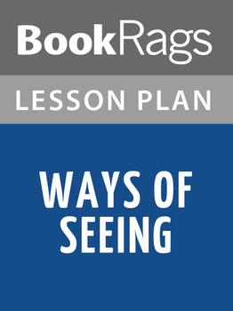 Ways of Seeing Lesson Plans