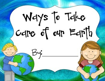 Ways to Care for our Earth- Earth Day Book