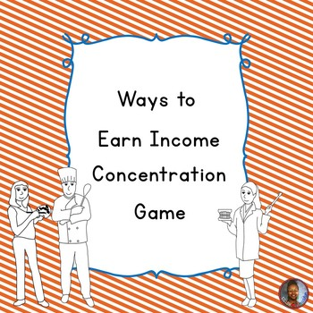 Ways to Earn Income Concentration Game