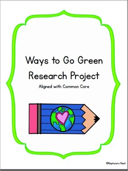 Ways to Go Green Research Project