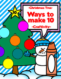 Ways to Make 10 - Christmas Tree Craftivity