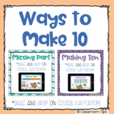 Ways to Make 10 (Math Distance Learning on Google Classroom)