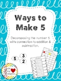 Ways to Make 5: Decomposing 5 Game & Worksheets