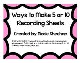 Ways to Make 5 and 10 Recording Sheets