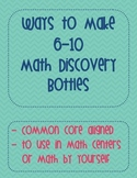 Ways to Make 6-10 Math Discovery Bottle First Grade Activi