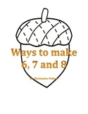 Ways to Make 6, 7 and 8