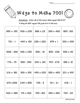 Ways to Make 700!!  Number Sense Practice Worksheet