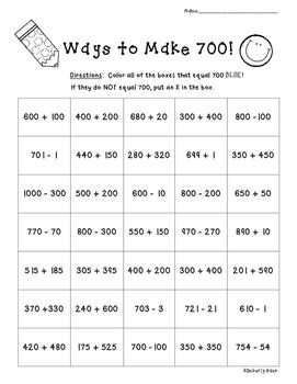 Ways to Make 700!!  Number Sense Practice Worksheet