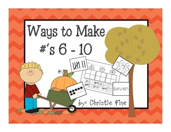 Ways to Make Numbers 6, 7, 8, 9. and 10