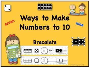 Ways to Make Numbers to 10 Bracelets