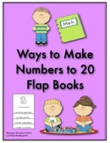 Ways to Make Numbers to 20 Flap Books