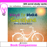 Ways to Make Sunshine - Novel Study Question Cards for Cla