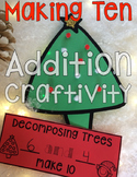 Ways to Make Ten: Holiday Addition Craftivity