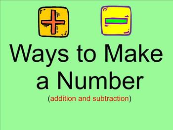 Ways to Make a Number - Addition and Subtraction - Smartboard