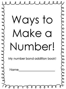 Ways to Make a Number- Decomposing Numbers with Number Bonds