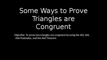 Ways to Prove Triangles Congruent - PowerPoint Lesson (4.2)