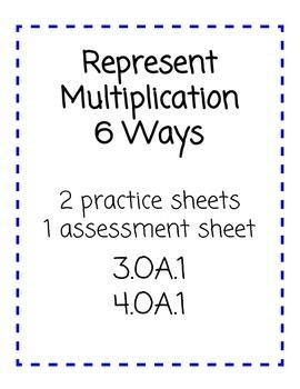 Ways to Represent Multiplication 4.OA1.   or 3.OA.1