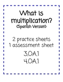 Ways to Represent Multiplication  (Spanish Version) 4.OA1.   or 3.OA.1