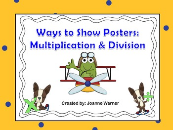 Ways to Show Multiplication & Division