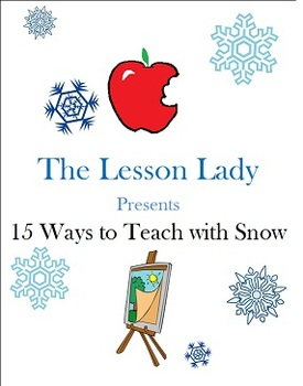 Ways to Teach With Snow - Lessons and Activities