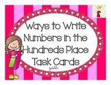 Ways to Write Numbers (In the Hundreds)Task Cards
