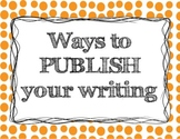 Ways to publish your writing - Bulletin Board graphics!