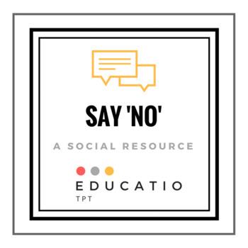 Ways to say 'NO' *Freebie