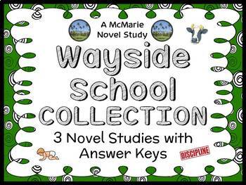 Wayside School COLLECTION (Louis Sachar) 3 Novel Studies (99 pages)