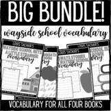 Wayside School Chapter Vocabulary BIG BUNDLE!