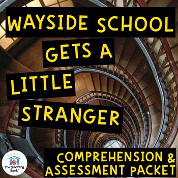 Wayside School Gets a Little Stranger Comprehension and Assessment Bundle