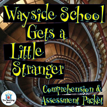 Wayside School Gets a Little Stranger Comprehension and As