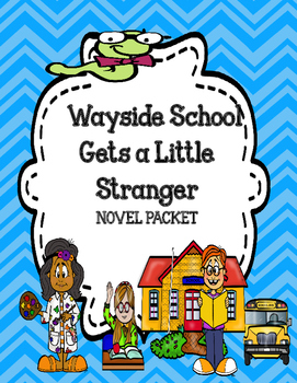 Wayside School Gets a Little Stranger - Novel Study Comprehension and Vocabulary