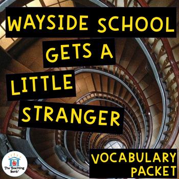 Wayside School Gets a Little Stranger Vocabulary Packet