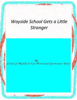 Wayside School Gets a Little Stranger Unit with Literary a