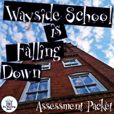 Wayside School is Falling Down Assessment Packet
