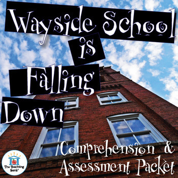Wayside School is Falling Down Comprehension and Assessment Bundle