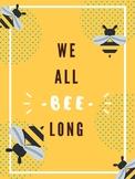 We All Bee-Long!