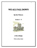 """We All Fall Down"" Novel Study (2006) By: Eric Walters"