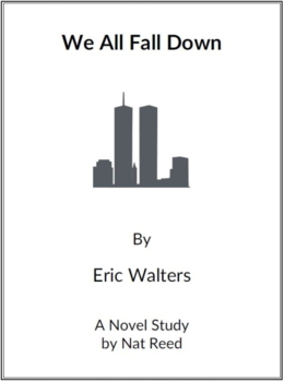 We All Fall Down by Eric Walters - (Reed Novel Studies)