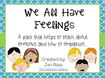 We All Have Feelings