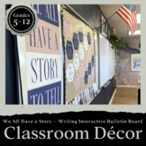 We All Have a Story to Tell: Interactive Bulletin Board Cl