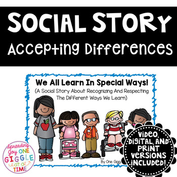 We All Learn In Special Ways ( A Social Story)