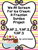 We All Scream for Ice Cream: A Fraction Sundae Project