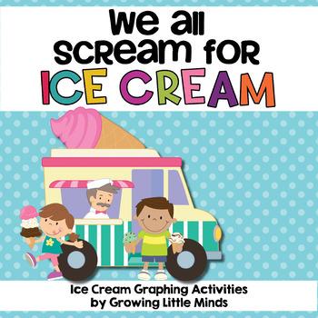 We All Scream for Ice Cream! Graph Activities