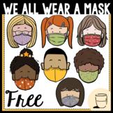 We All Wear A Mask COVID-19 Clipart - Freebie