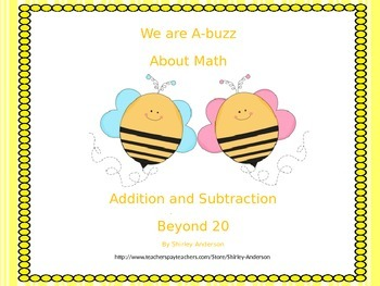 We Are A-Buzz About Math (Addition and Subtraction Beyond 20)